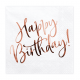 Serviettes Happy Birthday rose gold