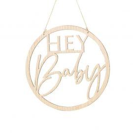 """Cercle en bois """"Hey Baby"""""""